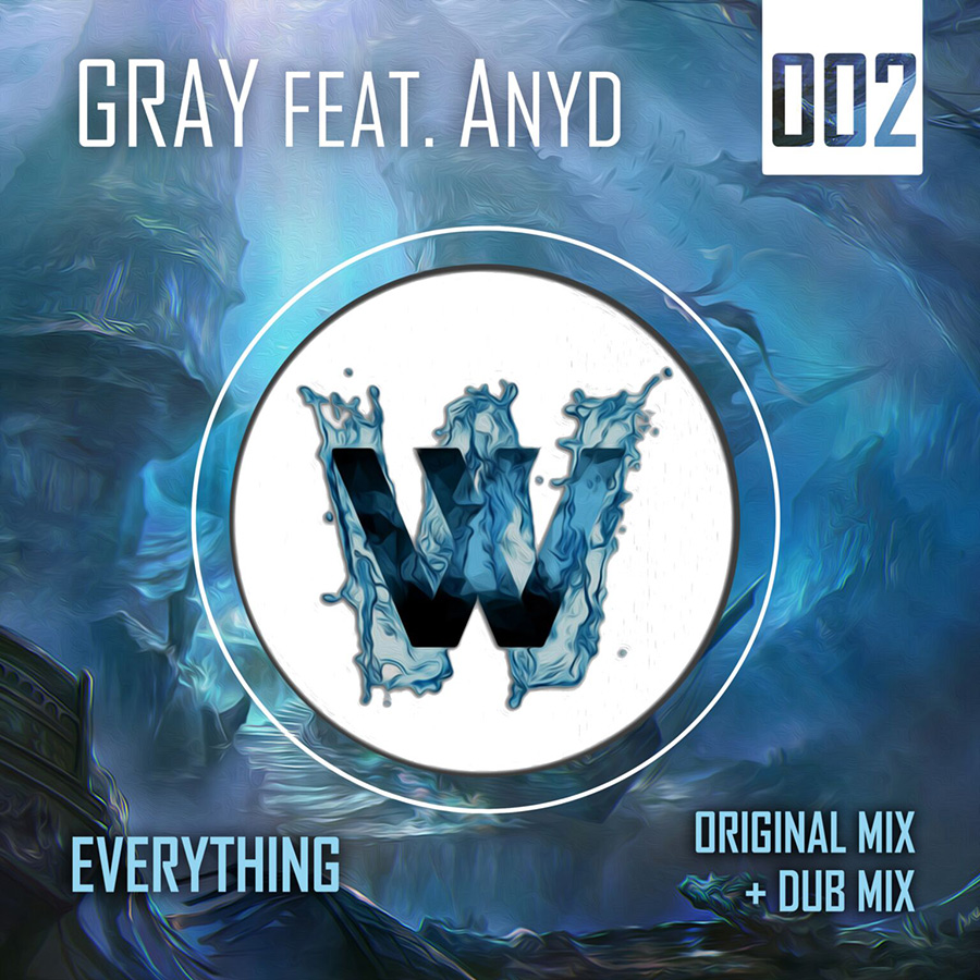 GRAY feat. Anyd - Everything (WTT002) - WaterTones