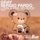 GRAY & Sergio Pardo - Lovin U Feel So Good - TBR0074 - (TeddyBear Records)